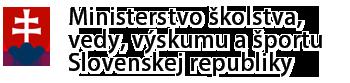 Naši partneri: Ministerstvo školstva, vedy, výskumu a športu Slovenskej republiky